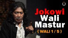 Jokowi Wali Mastur
