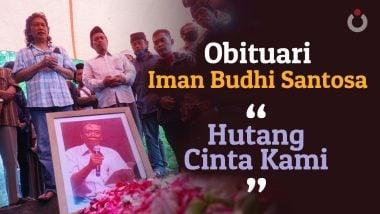 """Obituari Iman Budi Santosa """"Hutang Cinta Kami"""""""