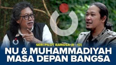 NU dan Muhammadiyah Masa Depan Bangsa