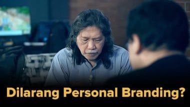 Dilarang Personal Branding
